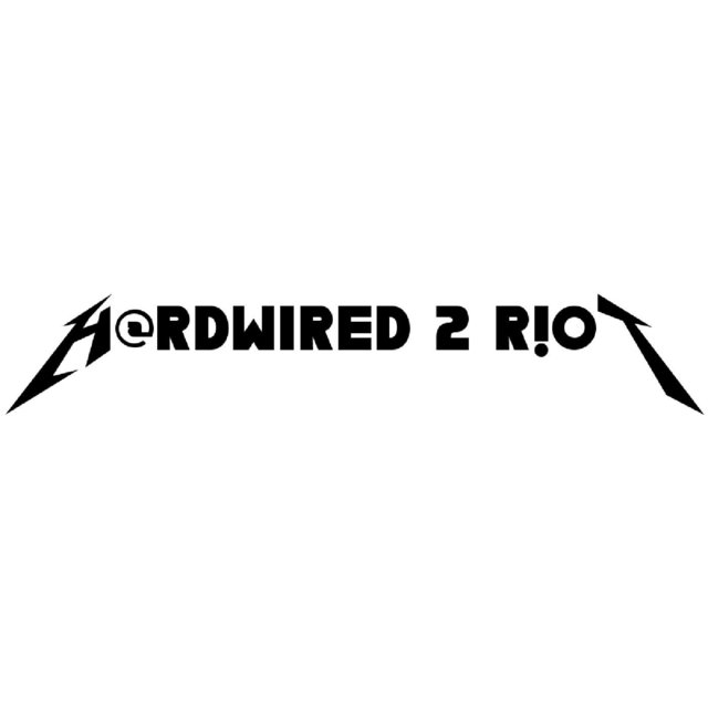 Hardwired 2 Riot