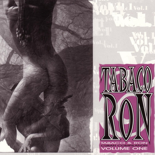 Tabaco & Ron: Cuban Compilation Volume One