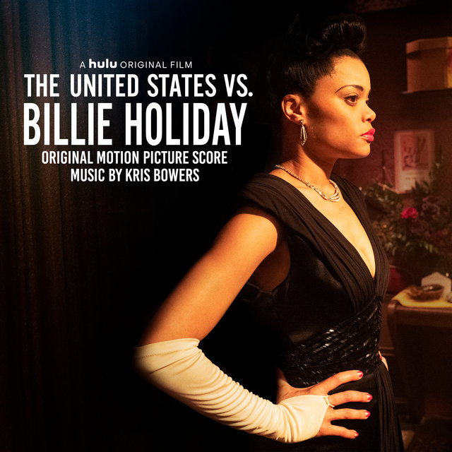 The United States vs. Billie Holiday (Original Motion Picture Score)