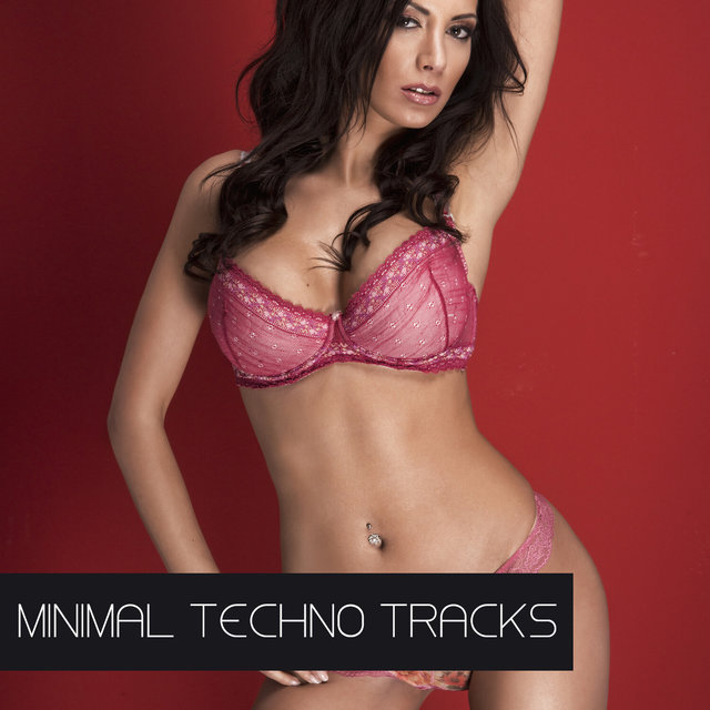 Minimal Techno Tracks