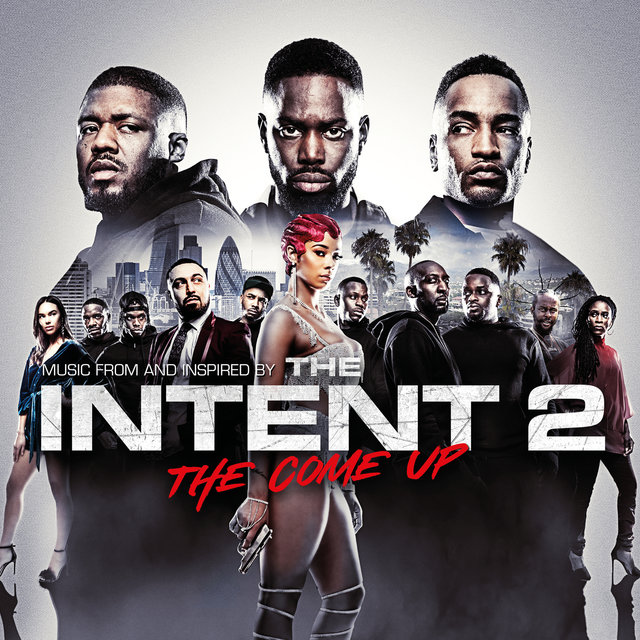The Intent 2: The Come Up (Original Motion Picture Soundtrack)