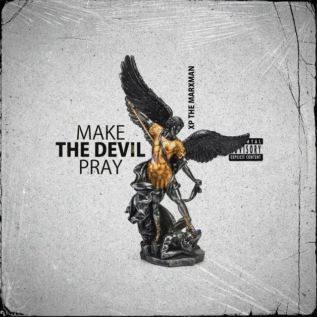 Cover art for album Make the Devil Pray by Xp the Marxman