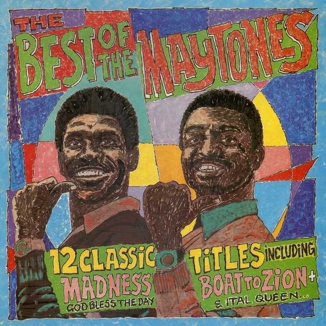 The Best of the Maytones (Bonus Track Version)
