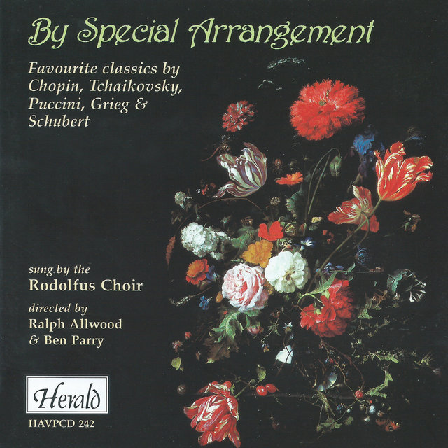 By Special Arrangement (Favourite Classics by Chopin, Tchaikovsky, Puccini, Grieg & Schubert)