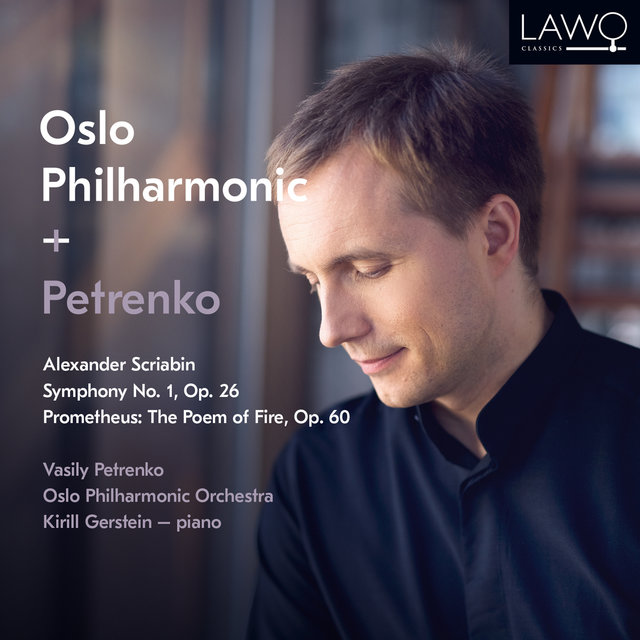 Alexander Scriabin: Symphony No. 1, Op. 26 / Prometheus: The Poem of Fire, Op. 60