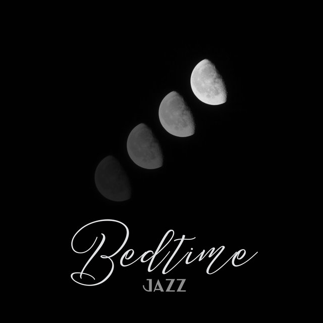 Bedtime Jazz - Calm Music for a Relaxing Evening