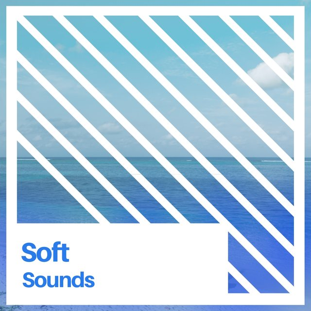 # 1 Album: Soft Sounds