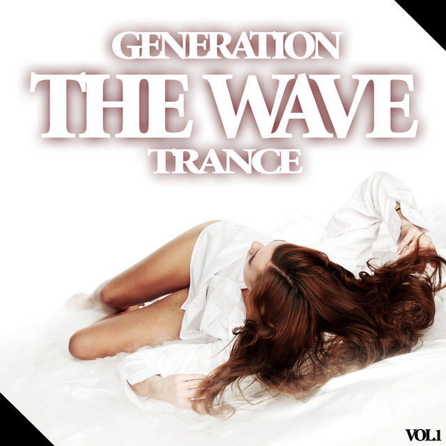 The Wave - Generation Trance, Vol.1