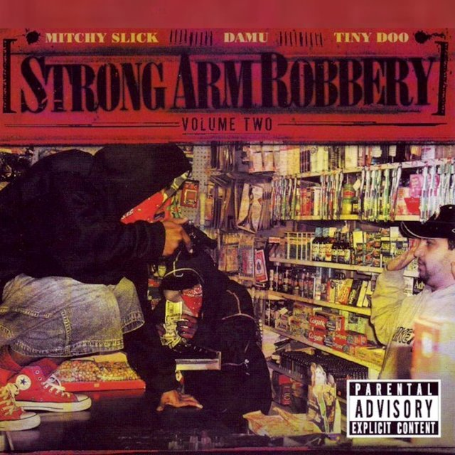 Strong Arm Robbery, Vol. 2