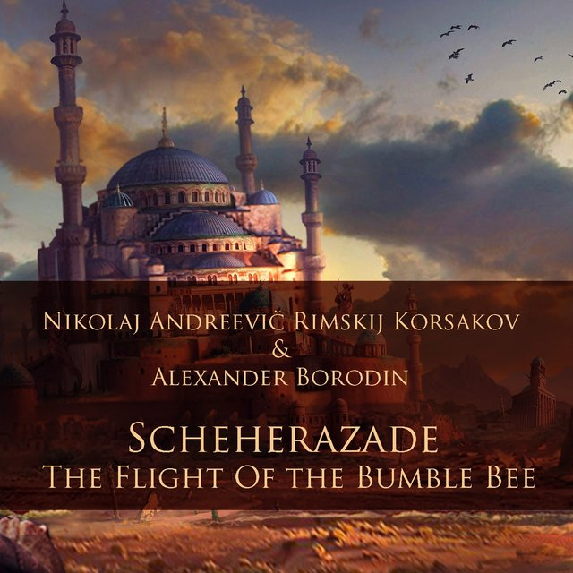 Scheherazade - The Flight of the Bumble Bee