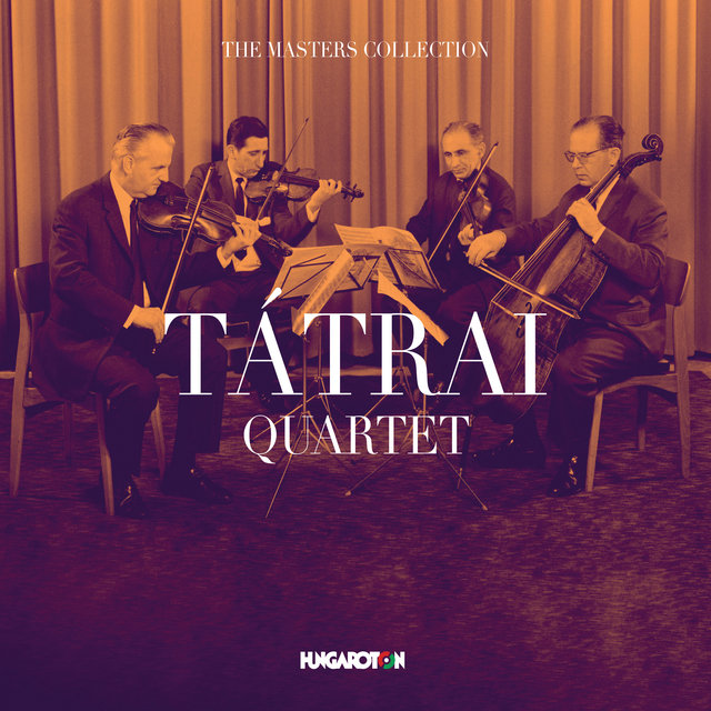 The Masters Collection - Tatrai Quartet