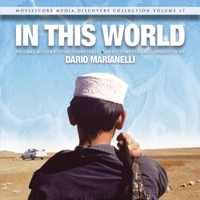 In This World (Original Motion Picture Soundtrack)