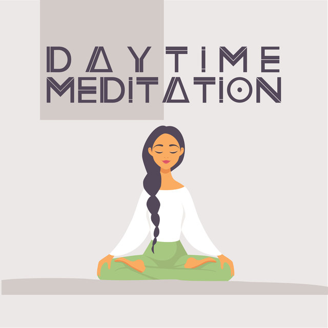 Daytime Meditation – Helps Tame The Mind, Refresh It and Relax