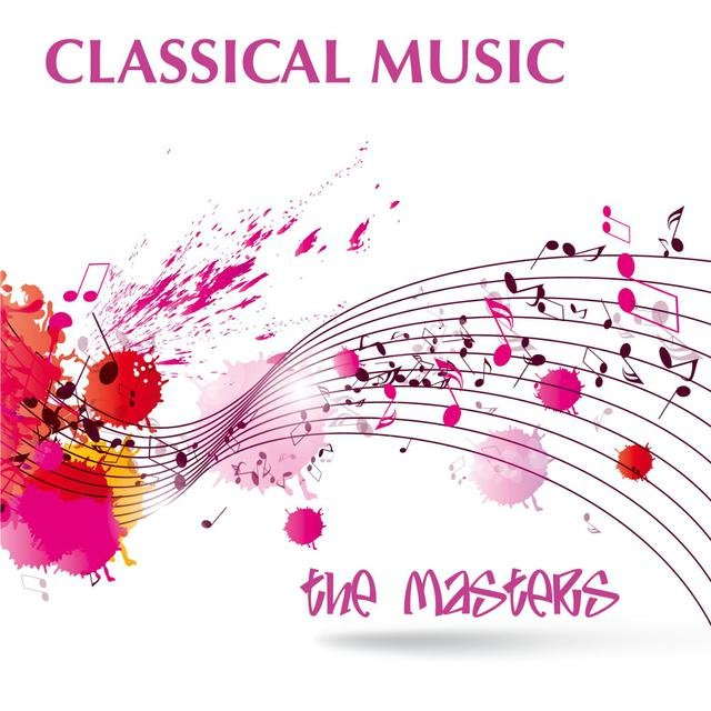 Classical Music - The Masters