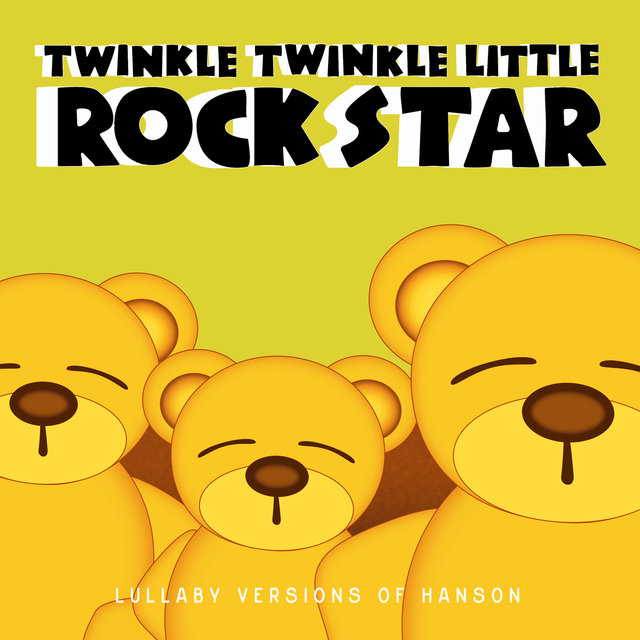 Lullaby Versions of Hanson