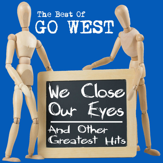 The Best Of - We Close Our Eyes and Other Greatest Hits