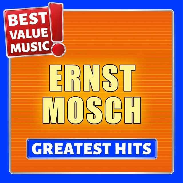 Ernst Mosch - Greatest Hits