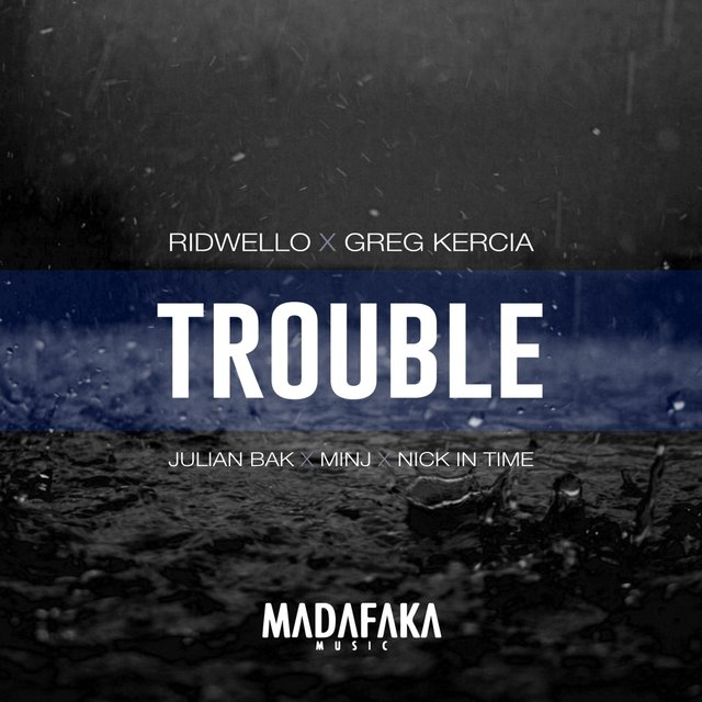 Trouble (Remixes EP)