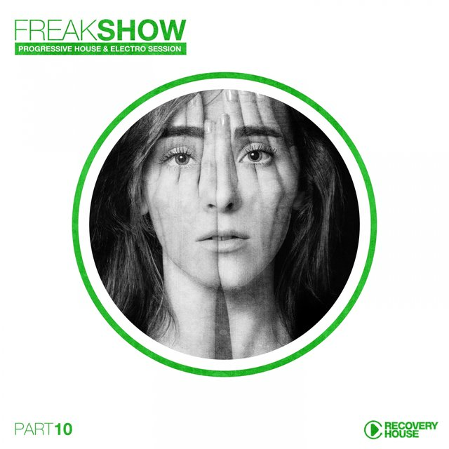 Freak Show, Vol. 10 - Progressive House & Electro Session