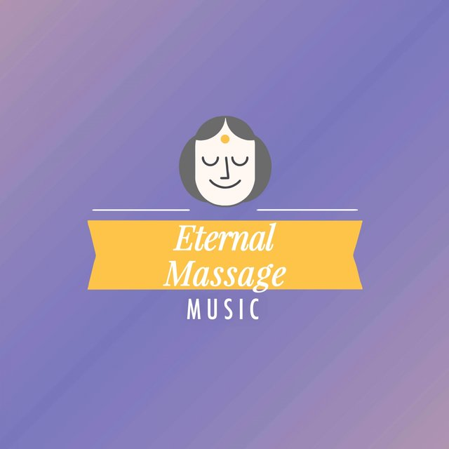 Eternal Massage Music