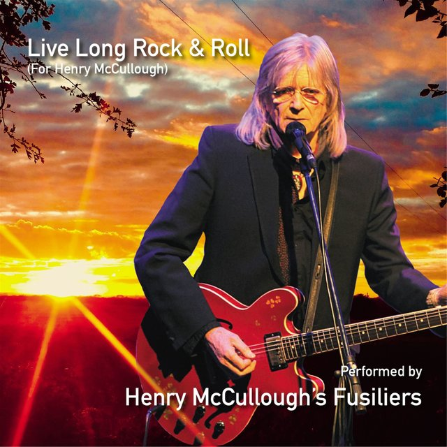Cover art for album  by Henry McCullough's Fusiliers, Gary Brooker, Nick Mason, Paul McCartney, Chris Stainton, Albert Lee, Paul Carrack, Paul Brady, Don Mescall