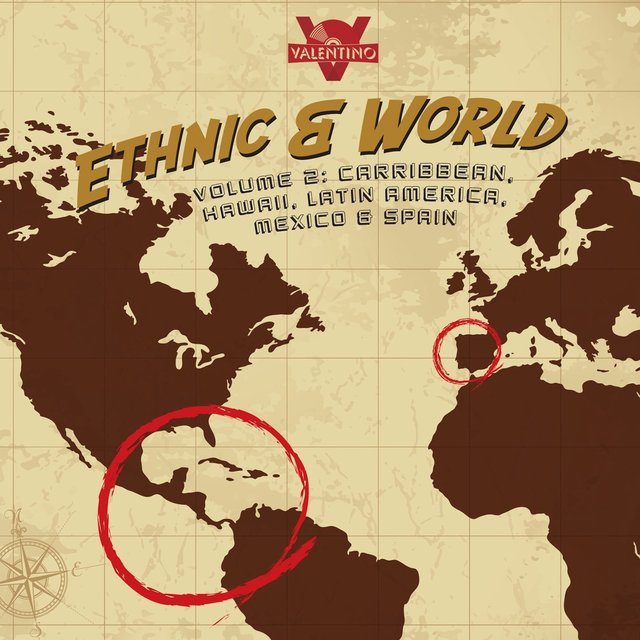 Ethnic and World, Vol. 2: Caribbean, Hawaii, Latin America, Mexico, and Spain