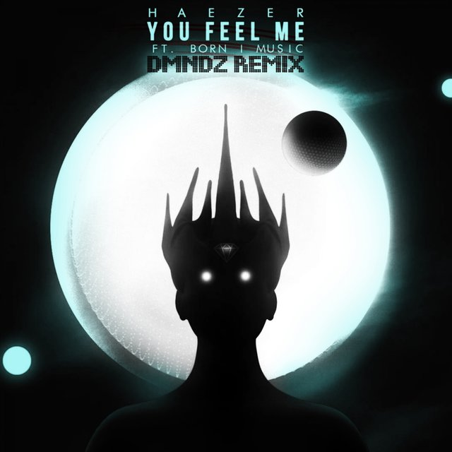You Feel Me (DMNDZ Remix)