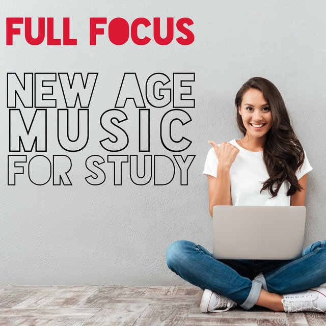 Full Focus: New Age Music for Study