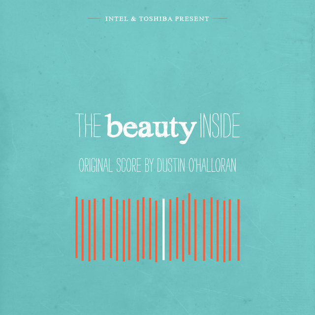 The Beauty Inside (Original Film Score)