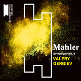 Mahler: Symphony No. 8 in E-Flat Major,