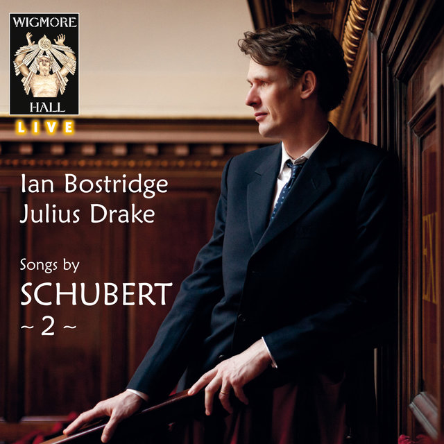 Schubert, Vol. 2 (Wigmore Hall Live)