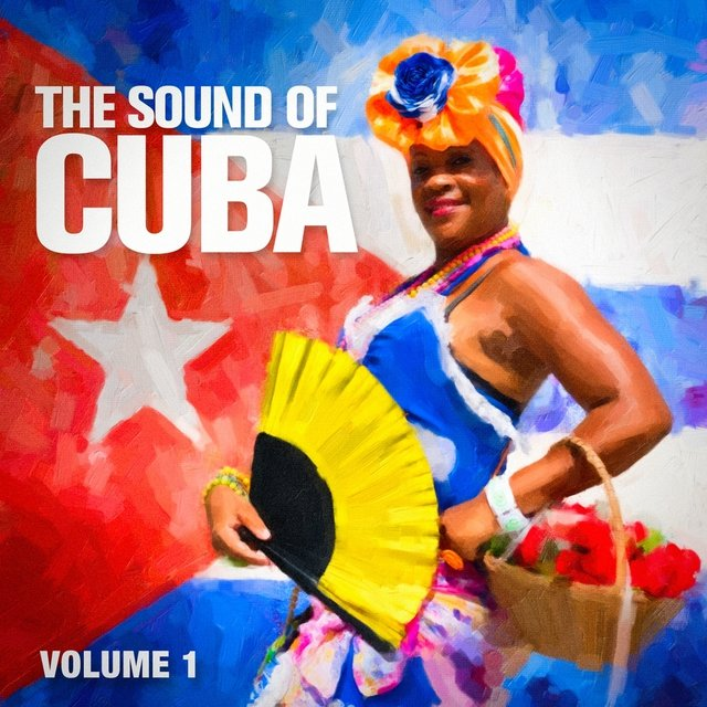 The Sound of Cuba, Vol. 1