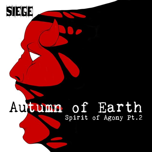 Spirit of Agony, Pt. 2 (Autumn of Earth)