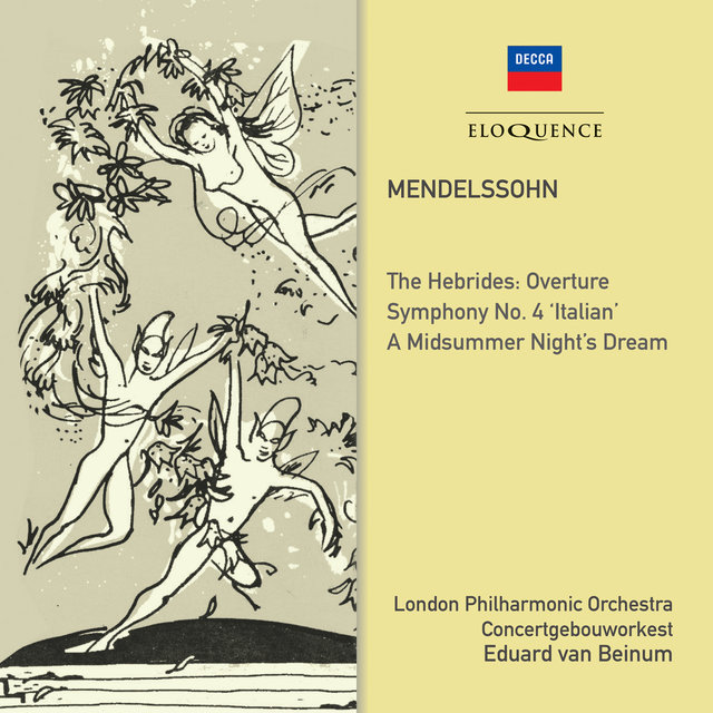 Mendelssohn: Symphony No. 4; Midsummer Night's Dream