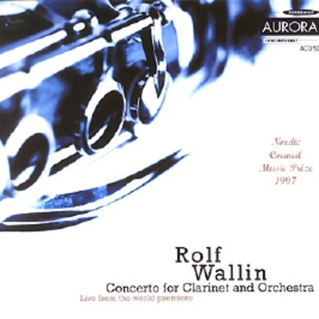 Wallin: Concerto for Clarinet and Orchestra