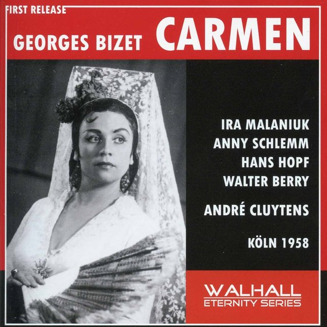 Bizet: Carmen, WD 31 (Sung in German) [Recorded 1958]