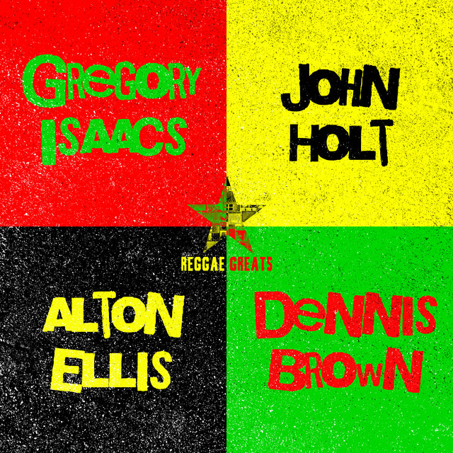 Reggae Greats: Alton Ellis, Gregory Isaacs, Dennis Brown & John Holt