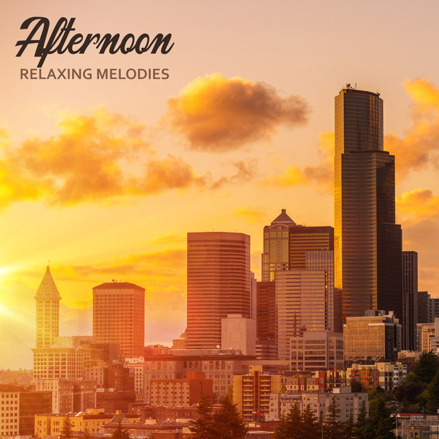 Afternoon Relaxing Melodies – Smooth Jazz Melodies for Total Rest