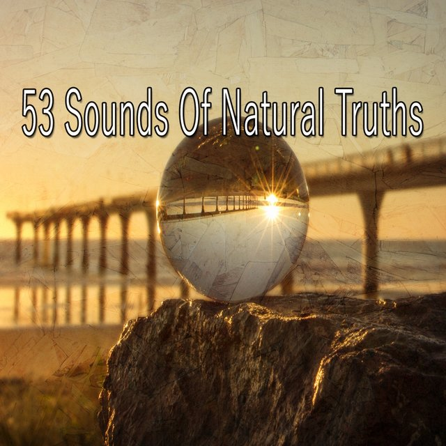 53 Sounds Of Natural Truths