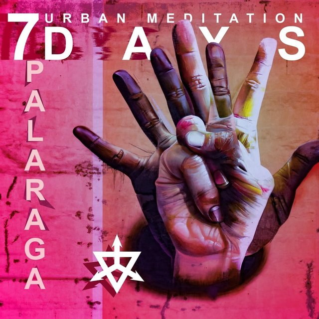 7 Days (Urban Meditation)