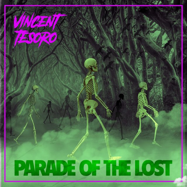 Cover art for album Parade Of The Lost by Vincent Tesoro