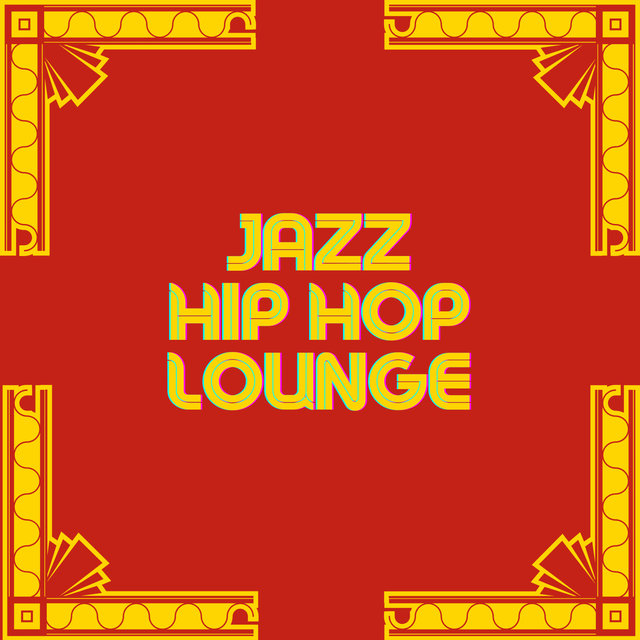 Jazz Hip Hop Lounge