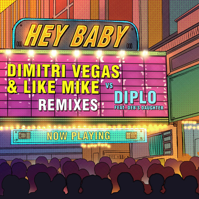 Hey Baby (feat. Deb's Daughter) [Remixes]