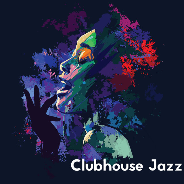 Clubhouse Jazz: Elegant Instrumental Music for a Party or Social Gathering