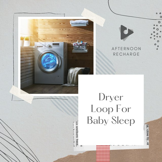 Dryer Loop For Baby Sleep
