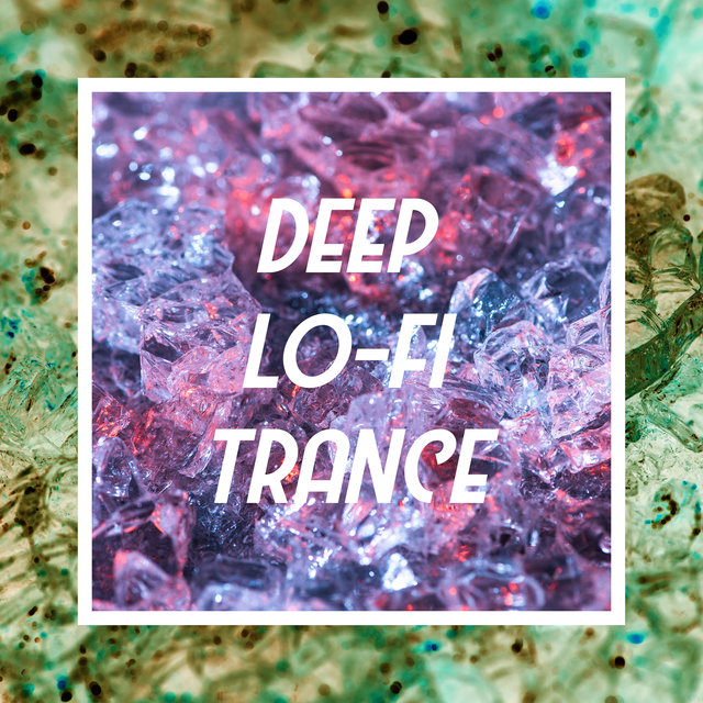 Deep Lo-Fi Trance – Great Chillhop Music Collection with Asian Vibes
