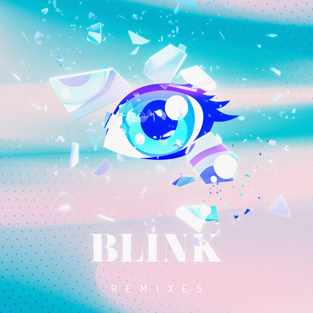 Blink Remixes