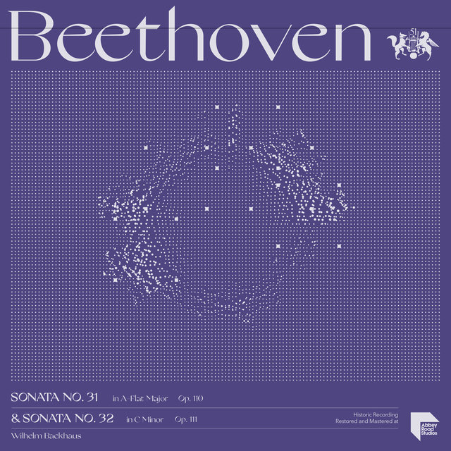 Beethoven: Sonatas No. 31 in A-Flat Major, Op. 110 & No. 32 in C Minor, Op. 111