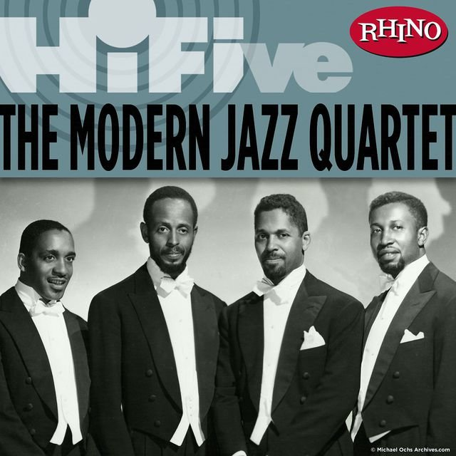 Rhino Hi-Five: The Modern Jazz Quartet