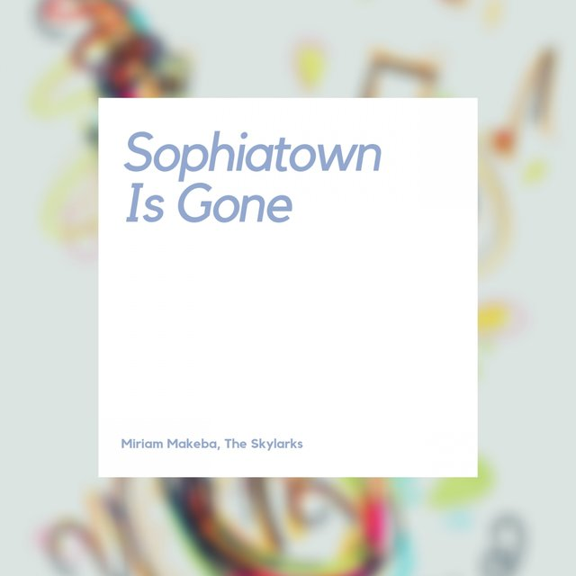 Sophiatown Is Gone